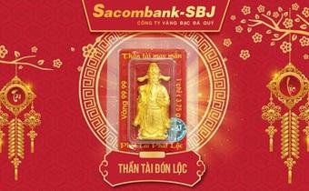 Sacombank-SBJ: Chuyển mình đột phá trong sản xuất vàng Thần Tài 2020
