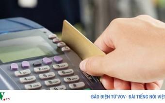 Minh bạch và kiểm soát thu nhập: Cần đẩy mạnh thanh toán qua tài khoản