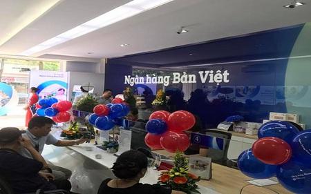 Mạng lưới của Ngân hàng Bản Việt sẽ tăng thêm 15 điểm giao dịch