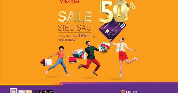 Ưu đãi tới gần 60% cho chủ thẻ tín dụng TPBank khi mua sắm tại Vincom
