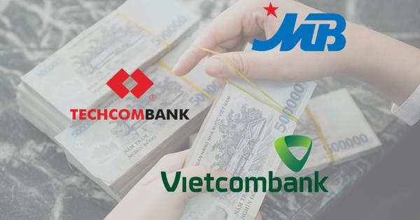 So găng 3 ngân hàng có tỷ lệ CASA cao nhất: Vietcombank, Techcombank, MBBank