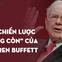 Đọc mọi thứ về Warren Buffett, tôi mới ngộ ra tại sao ông và Bill Gates lại thành công đến như vậy trong sự nghiệp: Tất cả phụ thuộc vào 2 chữ và 6 chiến lược!