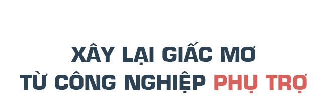 Hai giấc mơ của ngành công nghiệp ôtô Việt Nam - Ảnh 11.