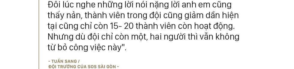 Những chàng trai bao đồng trong biệt đội cứu hộ miễn phí lúc nửa đêm ở Sài Gòn: Chuyện nhỏ xíu thôi mà! - Ảnh 11.