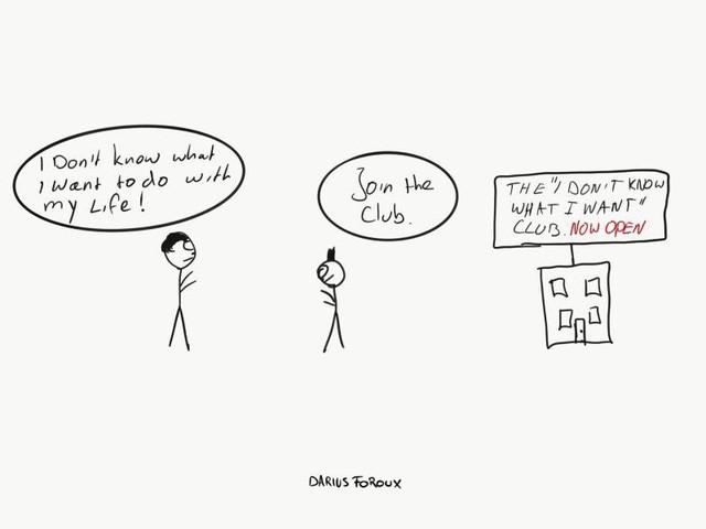 """7 kỹ năng thiết yếu sẽ giúp bạn ngừng ngay than vãn: """"Tôi không biết mình muốn gì"""" - Ảnh 2."""