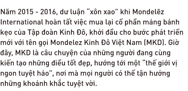 """Mondelez Kinh Đô Việt Nam và khát vọng hướng tới một """"thế giới vị ngon tuyệt hảo"""" - Ảnh 1."""