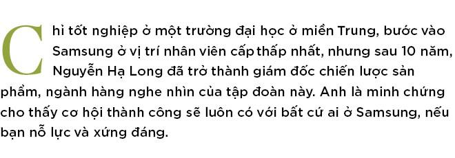 Nguyễn Hạ Long: Từ nhân viên sale đến giám đốc chiến lược sản phẩm, ngành hàng nghe nhìn trẻ nhất của Samsung Vina - Ảnh 1.