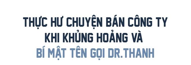 Chủ tịch Tân Hiệp Phát Trần Quí Thanh tiết lộ hậu trường 2 lần bán công ty bất thành - Ảnh 8.