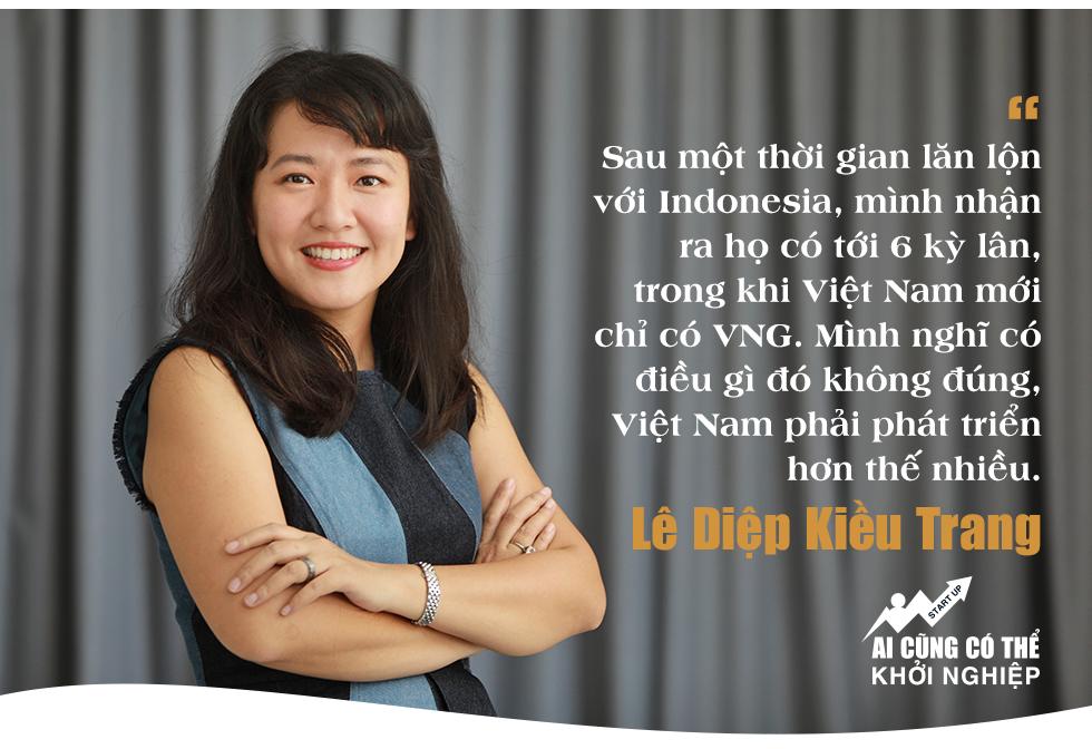 Lê Diệp Kiều Trang: Số mình có lẽ không có duyên làm thuê, đam mê lớn nhất bây giờ là các startup Việt Nam! - Ảnh 9.