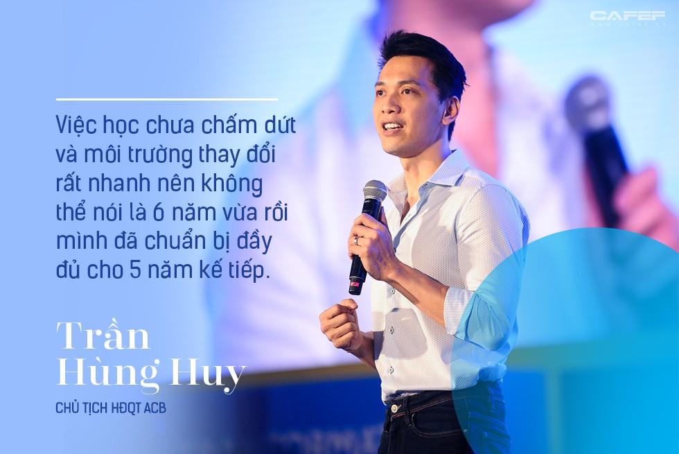Chủ tịch HĐQT ACB Trần Hùng Huy: Mình không biết nhảy, không biết hát nhưng có thể học và không sợ quê! - Ảnh 12.