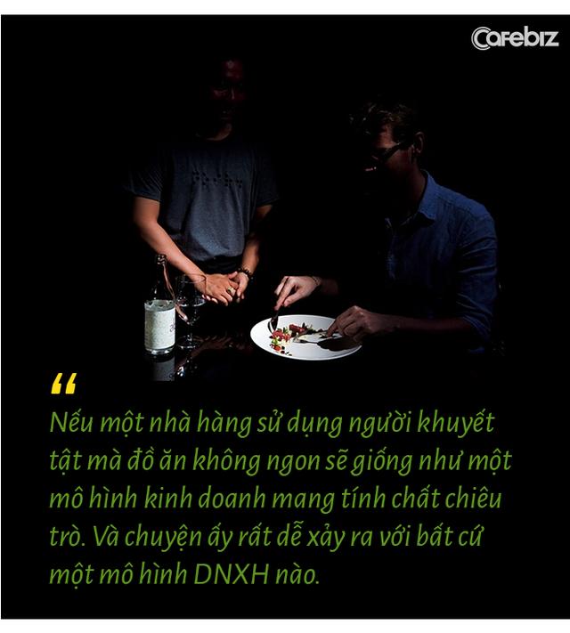 Chuyện chưa kể của ông chủ nhà hàng dạ thực duy nhất ở Việt Nam: Bỏ vị trí Giám đốc sau khủng hoảng tuổi trung niên, phá vỡ gần hết quy tắc trong Marketing F&B lại thành công rực rỡ - Ảnh 5.
