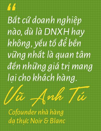 Chuyện chưa kể của ông chủ nhà hàng dạ thực duy nhất ở Việt Nam: Bỏ vị trí Giám đốc sau khủng hoảng tuổi trung niên, phá vỡ gần hết quy tắc trong Marketing F&B lại thành công rực rỡ - Ảnh 6.