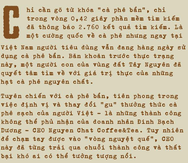 Doanh nhân Đinh Bạch Dương: Từng phá sản hơn 200 tỷ đồng vì chứng khoán, đến Người Tiên phong về Café sạch tại Việt Nam - Ảnh 1.
