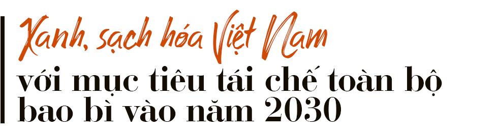 """PRO Vietnam và tham vọng """"đãi vàng"""" từ rác của những ông lớn ngành tiêu dùng - Ảnh 8."""