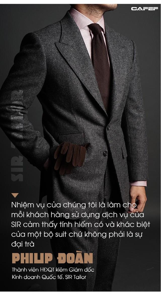 Bí quyết của SIR Tailor: Mỗi tháng may không quá 35-40 bộ suit để giữ chất lượng, mở showroom tại Đức và bắt tay với người khổng lồ Patek Philippe tại Thái Lan - Ảnh 3.