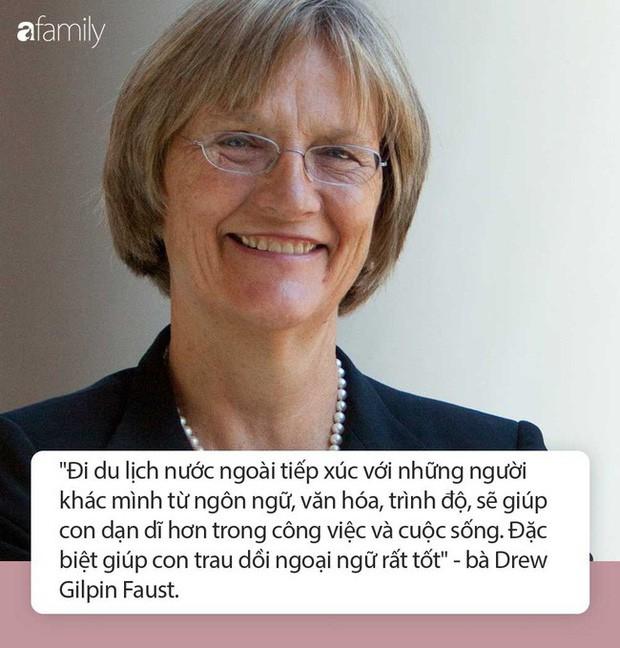 Mỗi năm đều làm việc này, nữ hiệu trưởng Đại học Havard đã dạy con trở thành người hiểu biết và có vốn ngoại ngữ cực đỉnh - Ảnh 1.