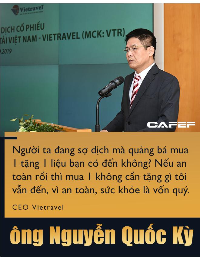 CEO Vietravel: Nếu không tập trung giải quyết vấn đề tâm lý trước thì kích cầu du lịch cũng khó hiệu quả! - Ảnh 5.