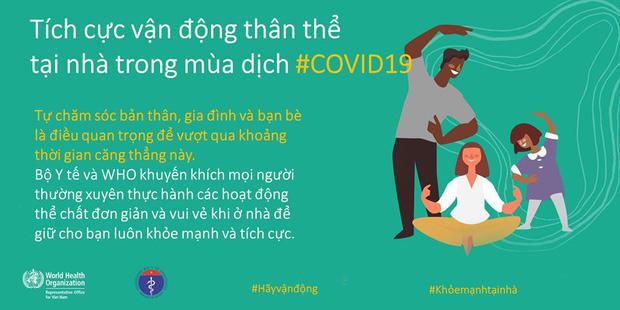 Bộ Y tế và WHO khuyến khích, hướng dẫn người dân các kiểu vận động để giữ sức khỏe trong mùa dịch COVID-19 - Ảnh 1.