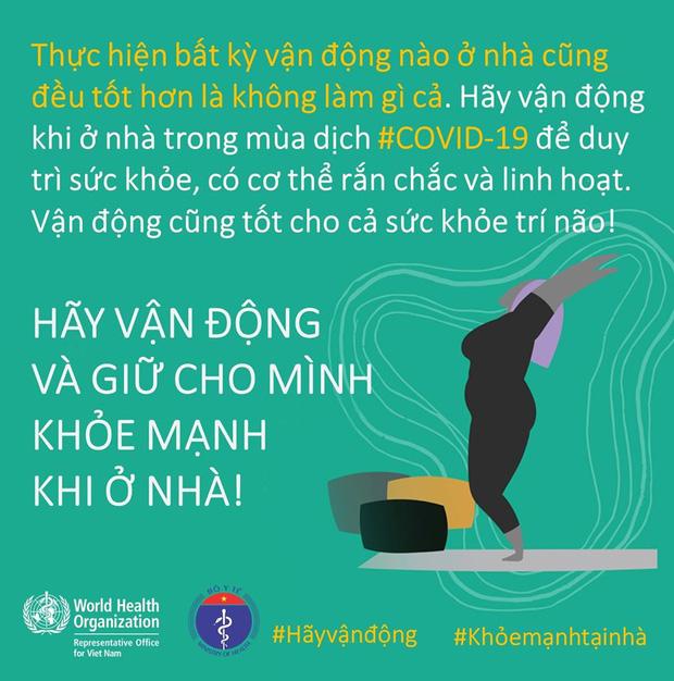 Bộ Y tế và WHO khuyến khích, hướng dẫn người dân các kiểu vận động để giữ sức khỏe trong mùa dịch COVID-19 - Ảnh 3.