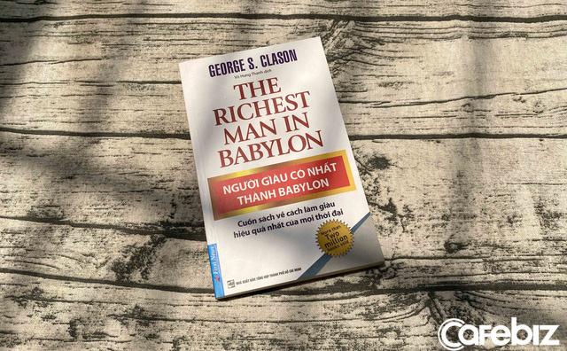 Cách làm giàu khôn ngoan nhất là HỌC THEO người giàu: 6 cuốn sách kinh điển về tư duy của những cao thủ tài chính - Ảnh 3.