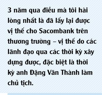Chủ tịch Sacombank Dương Công Minh: Tôi vào Sacombank với mục tiêu tái cơ cấu thành công ngân hàng, đến nay điều ấy không có gì thay đổi - Ảnh 2.