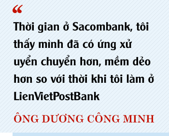 Chủ tịch Sacombank Dương Công Minh: Tôi vào Sacombank với mục tiêu tái cơ cấu thành công ngân hàng, đến nay điều ấy không có gì thay đổi - Ảnh 4.