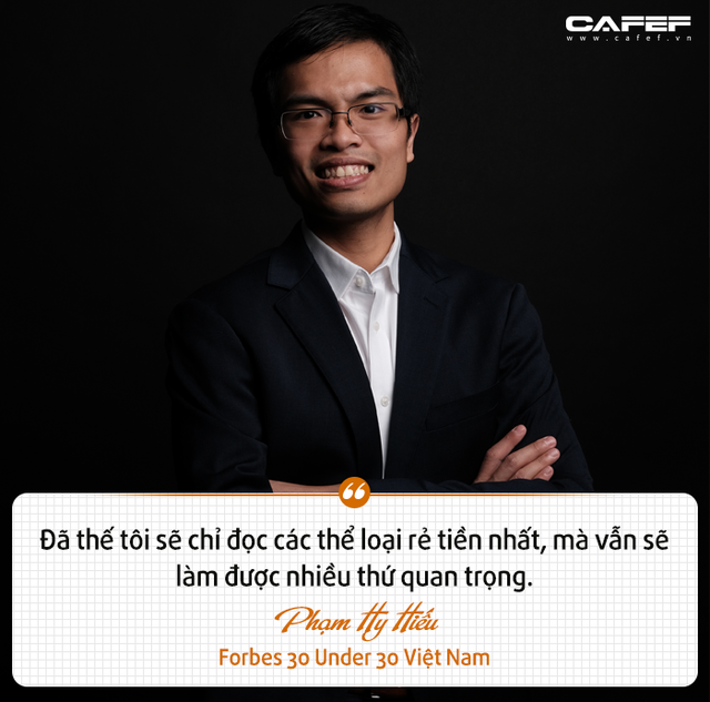 Forbes 30 Under 30 Việt Nam Phạm Hy Hiếu: Ai bảo thích chơi game, đọc ngôn tình, kiếm hiệp thì không thể làm được những điều quan trọng? - Ảnh 2.