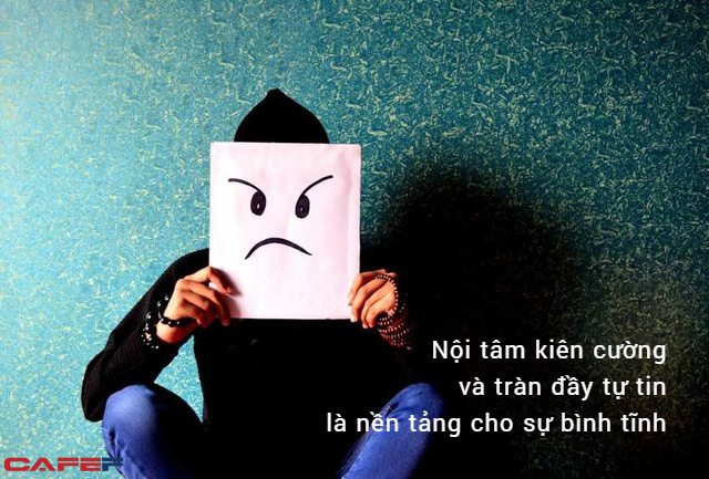 Tức giận là bản năng, tĩnh lặng mới là bản lĩnh: Chỉ kiểu người sở hữu điều này mới có thể ung dung tự tại - Ảnh 2.