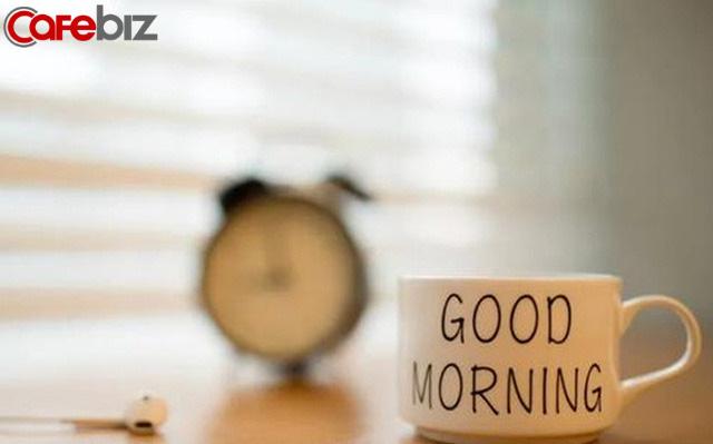 Ham ngủ thêm vài phút, hỏng mất cả một đời: Dậy sớm chứng tỏ bạn là người có năng lực lý trí tốt, dễ thành công - Ảnh 1.