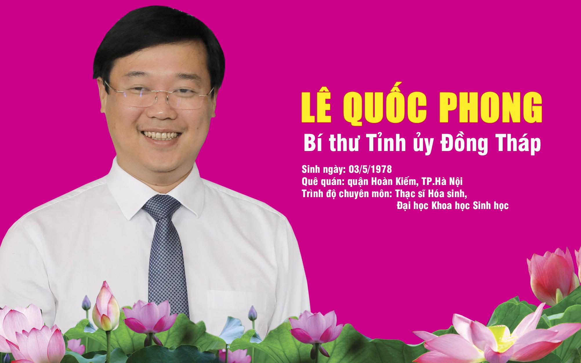 Ông Lê Quốc Phong làm Bí thư Tỉnh ủy Đồng Tháp