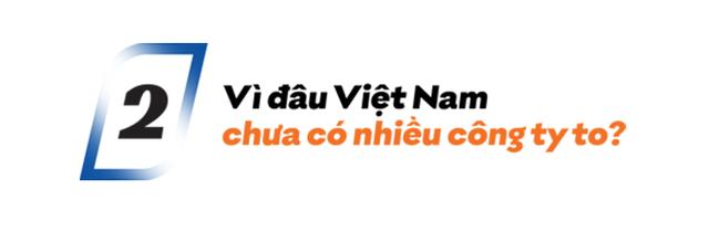 'Người xây công ty' Nguyễn Thành Nam: Vì sao các CEO Việt không xây công ty to được như xứ Tây?  - Ảnh 4.