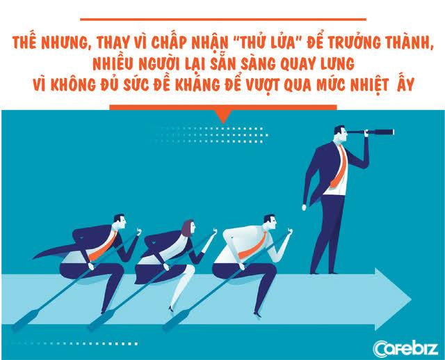 Sếp giỏi thường vô tâm, vô tình, nhân viên tồi không chịu được nhiệt sẽ tự OUT - Ảnh 2.