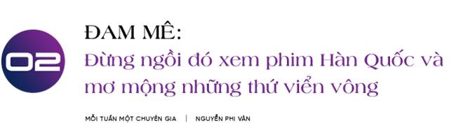 Chuyên gia nhượng quyền Nguyễn Phi Vân: Làm việc ở công ty nhỏ hay tập đoàn lớn không quan trọng, quan trọng sếp của bạn là ai! - Ảnh 4.