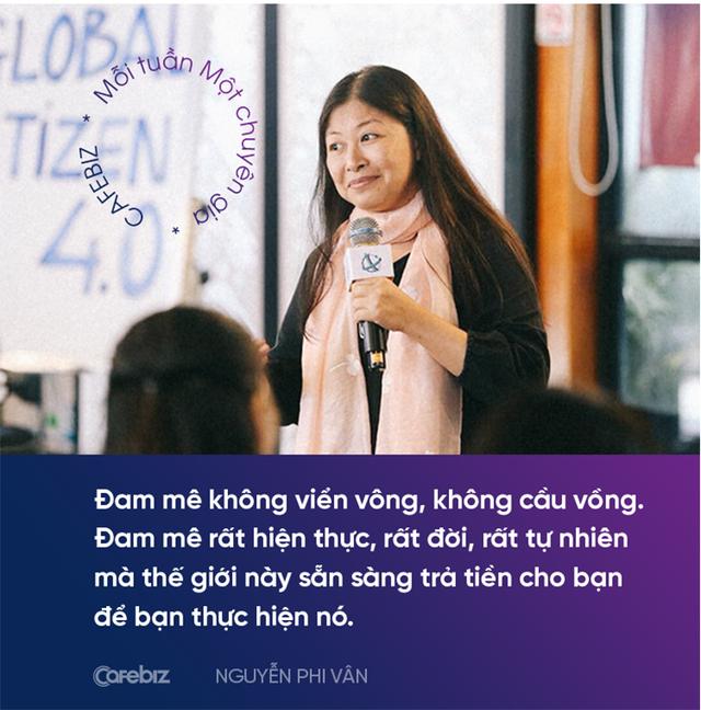 Chuyên gia nhượng quyền Nguyễn Phi Vân: Làm việc ở công ty nhỏ hay tập đoàn lớn không quan trọng, quan trọng sếp của bạn là ai! - Ảnh 5.