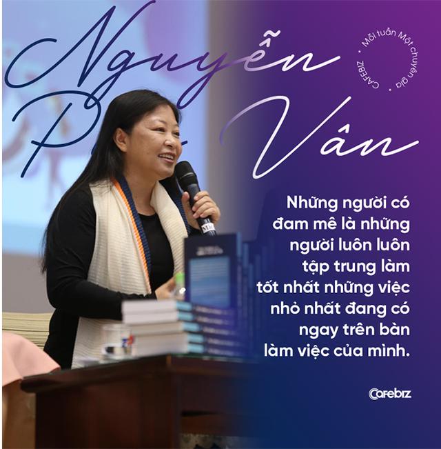 Chuyên gia nhượng quyền Nguyễn Phi Vân: Làm việc ở công ty nhỏ hay tập đoàn lớn không quan trọng, quan trọng sếp của bạn là ai! - Ảnh 6.