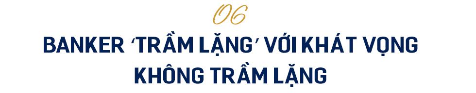 Đông Âu Tứ hùng trong giới ngân hàng: Doanh nhân Trịnh Văn Tuấn người tạo ra cuộc cách mạng về hiệu quả tại OCB - Ảnh 14.