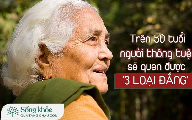 Trên 50 tuổi, người thông tuệ sẽ quen được '3 loại đắng', cơ thể tự nhiên khỏe mạnh trông thấy, tuổi thọ gia tăng đáng kể
