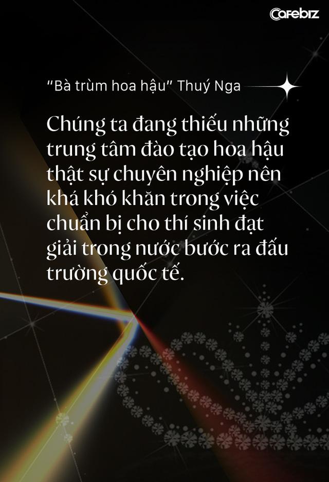 Bà trùm hoa hậu Thuý Nga – TGĐ Elite Việt Nam: Các cô gái Việt dễ nhìn hơn các nước láng giềng, nhưng hiếm thấy nhan sắc nổi bật vì các em đang tự triệt tiêu cá tính của mình  - Ảnh 2.