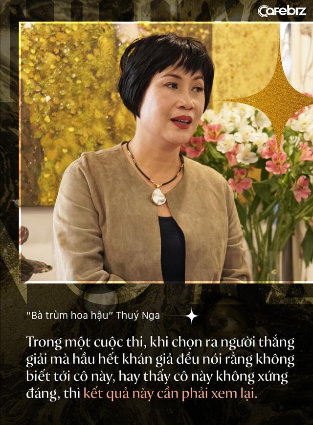 Bà trùm hoa hậu Thuý Nga – TGĐ Elite Việt Nam: Các cô gái Việt dễ nhìn hơn các nước láng giềng, nhưng hiếm thấy nhan sắc nổi bật vì các em đang tự triệt tiêu cá tính của mình  - Ảnh 3.