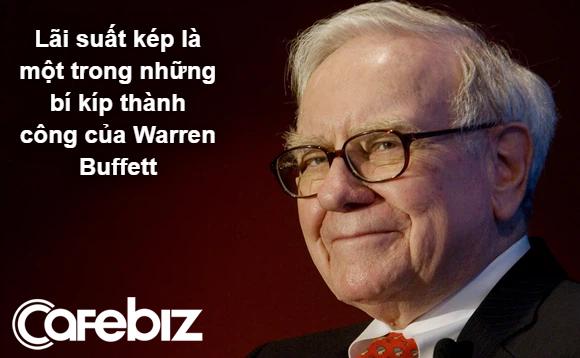 Lãi suất kép là gì mà Einstein gọi là kỳ quan thứ 8 của thế giới, giúp Warren Buffett và nhiều người khác trở nên giàu có?  - Ảnh 3.