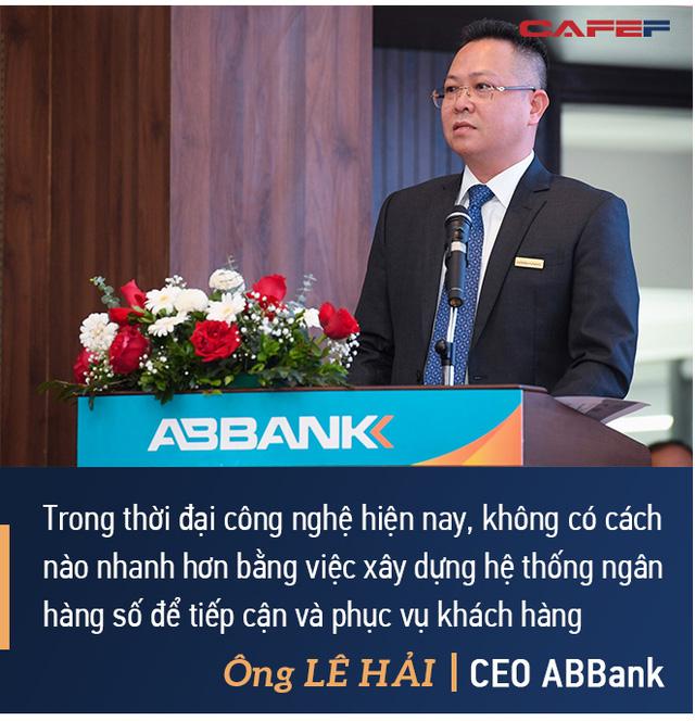 CEO ABBank Lê Hải: An Bình sẽ tập trung 2 giải pháp lớn, đặt mục tiêu vào top 8 ngân hàng có tỷ suất lợi nhuận trên vốn tốt nhất - Ảnh 5.