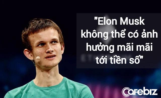 Nhà sáng lập 27 tuổi của đồng Ether: Elon Musk không thể có ảnh hưởng mãi mãi tới tiền số - Ảnh 1.