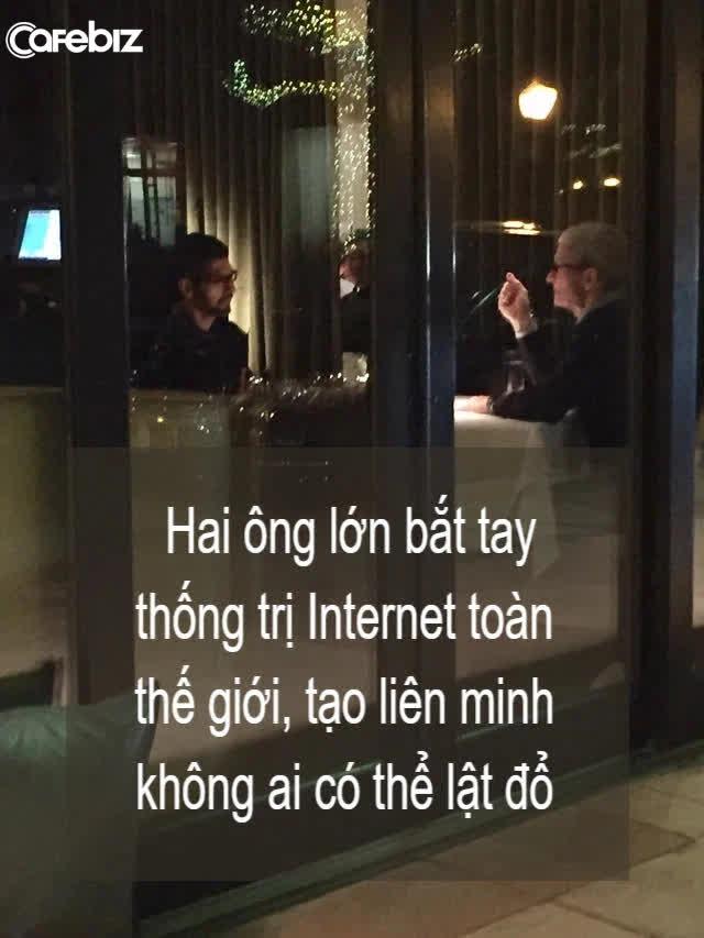 Bữa tối tỷ USD tại một nhà hàng Việt Nam của Tim Cook và Sundar Pichai: 2 ông lớn bắt tay thống trị Internet toàn thế giới, tạo liên minh không ai có thể lật đổ - Ảnh 1.
