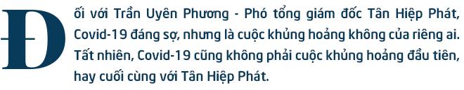 Trần Uyên Phương nói gì về việc thích nghi với khủng hoảng của Tân Hiệp Phát? - Ảnh 1.