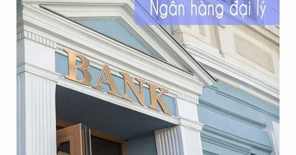 Đại lý ngân hàng: Khung khổ pháp lý phải phù hợp - Ảnh 1.