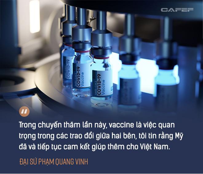 Đại sứ Phạm Quang Vinh: Đằng sau chuyến thăm lần đầu của một Phó Tổng thống Mỹ và kỳ vọng Việt Nam thành 'hub' sản xuất vaccine khu vực - Ảnh 13.