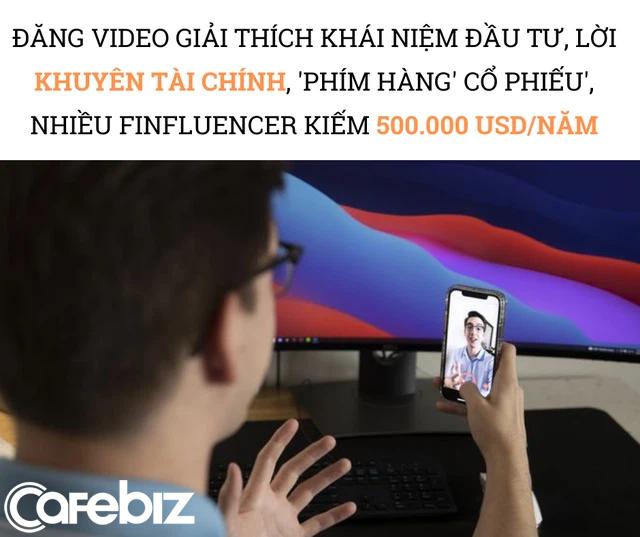 Đổi đời nhờ trở thành FINFLUENCER trên TikTok: Đăng video cách quản lý tiền, phím hàng chứng khoán kiếm 500.000 USD/năm, được các công ty khởi nghiệp, tài chính săn lùng như siêu sao - Ảnh 1.