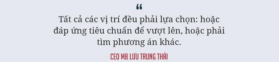 CEO Lưu Trung Thái giải mã hành trình 'lột xác' ngoạn mục của MB - Ảnh 18.