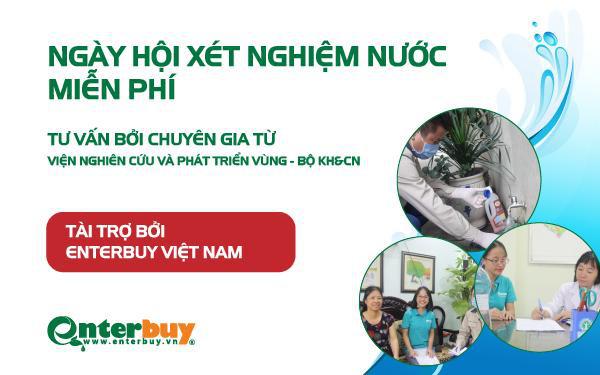 Ngày hội xét nghiệm nước miễn phí của Enetrbuy Việt Nam - đơn vị bán máy lọc nước uy tín Hà Nội