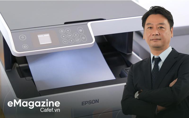 """CEO Epson Việt Nam: """"Chúng tôi đồng hành cùng doanh nghiệp Việt Nam hướng đến phát triển bền vững"""""""